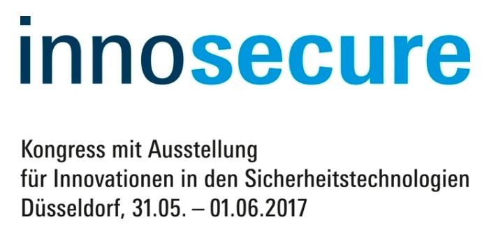 Sicherheitstechnologien auf der INNOSECURE 2017